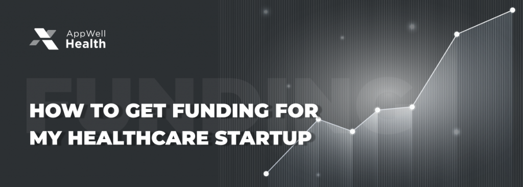 How To Get Funding For My Healthcare Startup Banner
