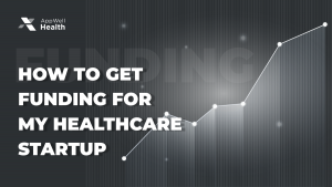How To Get Funding For My Healthcare Startup Twitter